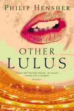 Other Lulus - Philip Hensher