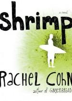 Shrimp - Rachel Cohn