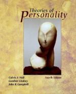 Theories of Personality - Calvin Springer Hall, Gardner Lindzey, John B. Campbell