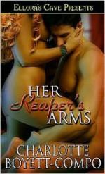 Her Reaper's Arms - Charlotte Boyett-Compo