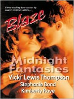 Midnight Fantasies: Mystery Lover + After Hours + Show and Tell - Vicki Lewis Thompson, Stephanie Bond, Kimberly Raye