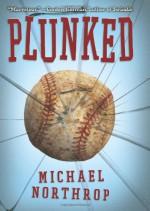 Plunked - Michael Northrop