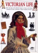 Victorian Life - John Guy