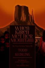 When Karen Met Her Mountain - Todd Keisling