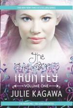 The Iron Fey Volume One: The Iron King / The Iron Daughter - Julie Kagawa