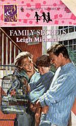 Family Secrets - Leigh Michaels