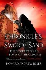 The Chronicle of Sword & Sand - Box Set: 2 Books in 1 - Howard Andrew Jones