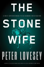 The Stone Wife - Peter Lovesey