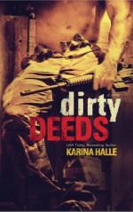 Dirty Deeds - Karina Halle