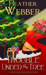 Trouble Under the Tree - Heather Webber