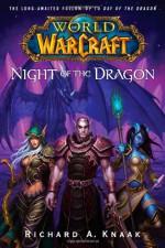 Night of the Dragon - Richard A. Knaak