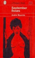 September Roses - André Maurois, Gerard Hopkins