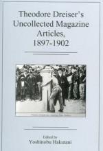 Theodore Dreiser's Uncollected Magazine Artibtces, 1897-1902 - Theodore Dreiser, Yoshinobu Hakutani