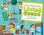 The Eco-Family's Guide to Living Green (Point It Out! Tips for Green Living, #2) - J. Angelique Johnson, Kyle Poling