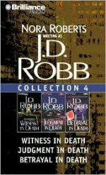 Multi-book Set: Audio Collection 4: Witness in Death / Judgment in Death, and Betrayal in Death - Susan Ericksen, J.D. Robb