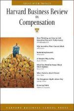 Harvard Business Review on Compensation - Alfred Rappport, Alfie Kohn, Egon Zehnder, Jeffrey Pfeffer, Nicoson Robert D.
