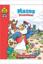 Mazes Preschool Activity Zone - School Zone Publishing Company