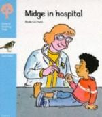 Midge in Hospital - Roderick Hunt, Joe Wright