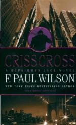 Crisscross - F. Paul Wilson