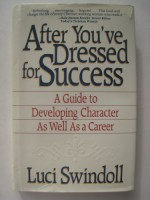 After You've Dressed for Success - Luci Swindoll