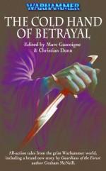 The Cold Hand of Betrayal - Marc Gascoigne, Christian Dunn, Richard Ford