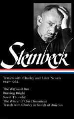 Travels With Charley and Later Novels 1947-1962 (Library of America #170) - John Steinbeck, Robert DeMott, Brian Railsback
