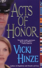 Acts of Honor - Vicki Hinze