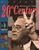 Hammond Atlas Of The 20th Century - Richard Overy