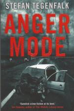 Anger Mode - Stefan Tegenfalk, David Evans