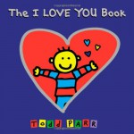The I LOVE YOU Book - Todd Parr