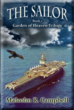 The Sailor (Garden of Heaven Trilogy) (Volume 2) - Malcolm R. Campbell