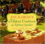 Jan Karon's Mitford Cookbook and Kitchen Reader: Recipes from Mitford Cooks, Favorite Tales from Mitford Books - Jan Karon, Martha McIntosh