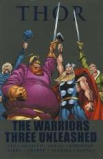 Thor: The Warriors Three Unleashed - Stan Lee, Jack Kirby, Herb Trimpe, Mark Texeira, Tom DeFalco, Ron Frenz, Walter Simonson