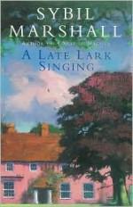 A Late Lark Singing - Sybil Marshall