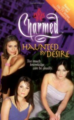 Haunted by Desire - Cameron Dokey