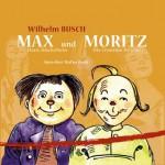 Max Und Moritz / Hans Huckebein / Die Fromme Helene - Wilhelm Busch