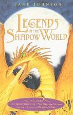 Legends of the Shadow World - Jane Johnson, Adam Stower