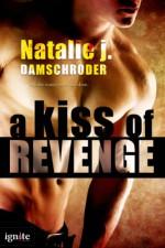 A Kiss of Revenge - Natalie J. Damschroder