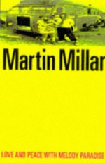 Love & Peace with Melody Paradise - Martin Millar