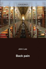 Back Pain (The Facts) - John Lee, Suzanne Brook, H. Clare Daniel