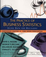 The Practice of Business Statistics Companion Chapter 13: Time Series Forecasting - David S. Moore, George P. McCabe, William M. Duckworth