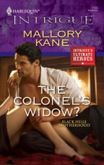 The Colonel's Widow? (Black Hills Brotherhood #3) (Harlequin Intrigue #1168) - Mallory Kane
