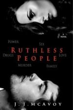 Ruthless People - J.J. McAvoy