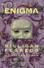 Enigma - Sherilyn van Valkenburgh, Duncan Fegredo, Peter Milligan, Grant Morrison