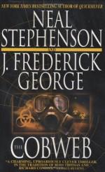 The Cobweb - Neal Stephenson, J. Frederick George
