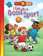 I Can Be a Good Sport - Robin Stanley, Steve Harpster, Terry Julien