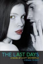 The Last Days - Scott Westerfeld