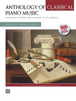 Anthology of Classical Piano Music with Performance Practices in Classical Piano Music: Intermediate to Early Advanced Works by 36 Composers, Comb Bound Book & DVD - Maurice Hinson