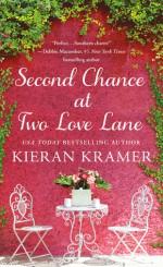 Second Chance at Two Love Lane - Kieran Kramer