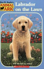 Labrador on the Lawn - Ben M. Baglio, Jenny Gregory
